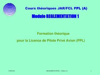 Module REGLEMENTATION 1