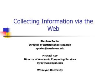 Collecting Information via the Web