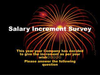 Salary Increment Survey