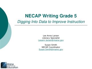 NECAP Writing Grade 5 Digging Into Data to Improve Instruction