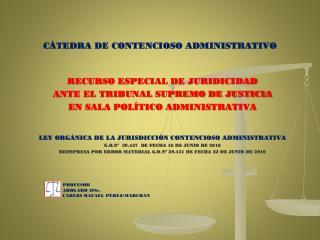CÁTEDRA DE CONTENCIOSO ADMINISTRATIVO