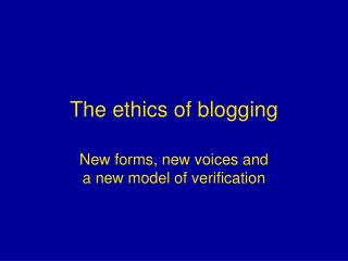 The ethics of blogging