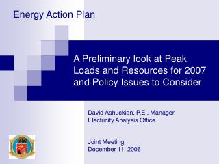 A Preliminary look at Peak Loads and Resources for 2007 and Policy Issues to Consider