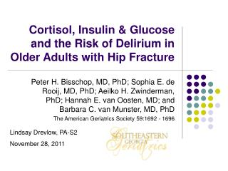 Cortisol, Insulin & Glucose and the Risk of Delirium in Older Adults with Hip Fracture