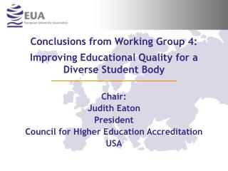 Conclusions from Working Group  4: Improving Educational Quality for a Diverse Student Body