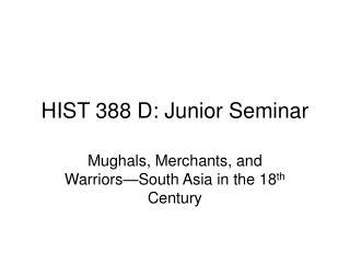HIST 388 D: Junior Seminar