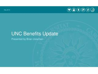 UNC Benefits Update