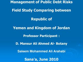 Management of Public Debt Risks  Field Study Comparing between Republic of