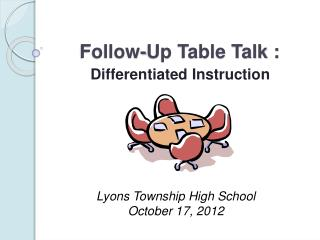 Follow-Up Table Talk :