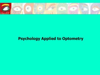 Psychology Applied to Optometry
