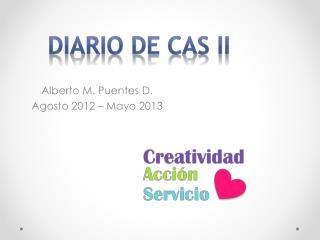 Alberto M. Puentes D. Agosto  2012  – Mayo 2013