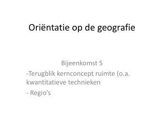 Oriëntatie op de geografie