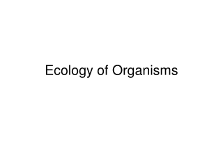 Ecology of Organisms