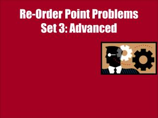 Re-Order Point Problems  Set 3: Advanced