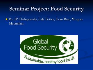 Seminar Project: Food Security