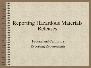 Reporting Hazardous Materials Releases