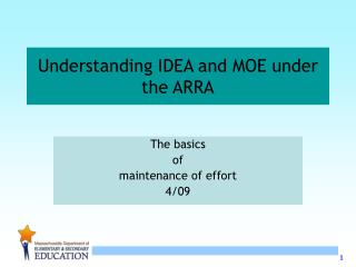 Understanding IDEA and MOE under the ARRA