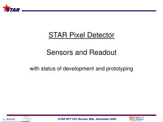 STAR Pixel Detector Sensors and Readout with status of development and prototyping