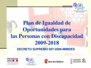 Plan de Igualdad de Oportunidades para las Personas con Discapacidad 2009-2018
