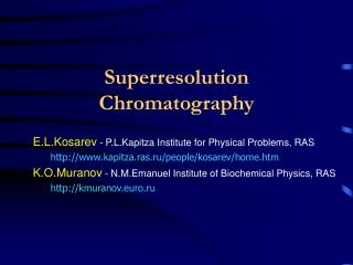 Superresolution Chromatography
