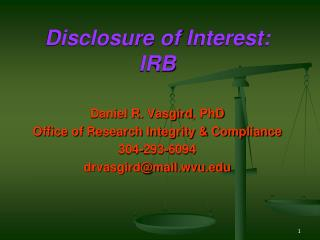Disclosure of  Interest: IRB