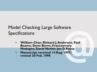 Model Checking Large Software Specifications