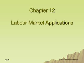Chapter 12 Labour Market Applications