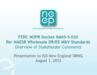 Presentation to ISO New England DRWG August 1, 2012