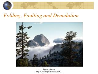 Folding, Faulting and Denudation