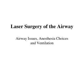 Laser Surgery of the Airway