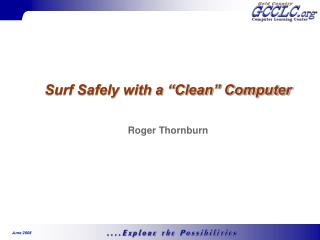 Surf Safely with a �Clean� Computer