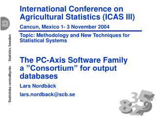 International Conference on Agricultural Statistics (ICAS III)  Cancun, Mexico 1- 3 November 2004