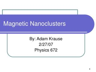 Magnetic Nanoclusters