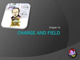 Charge and Field