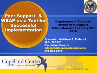 Peer Support  & WRAP as a Tool for Successful Implementation