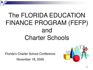 The FLORIDA EDUCATION FINANCE PROGRAM (FEFP) and  Charter Schools