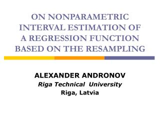 ON NONPARAMETRIC INTERVAL ESTIMATION OF  A REGRESSION FUNCTION BASED ON THE RESAMPLING