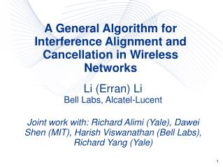 A General Algorithm for Interference Alignment and Cancellation in Wireless Networks