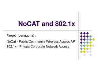 NoCAT and 802.1x