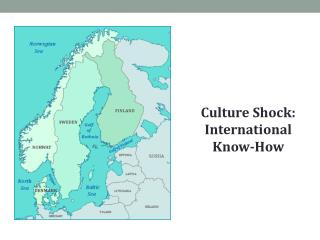 Culture Shock: International Know-How