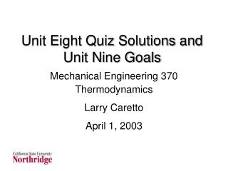 Unit Eight Quiz Solutions and Unit Nine Goals