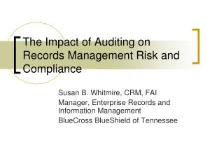 The Impact of Auditing on Records Management Risk and Compliance