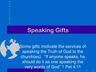 Speaking Gifts