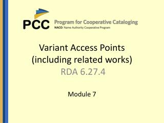 Variant Access Points (including related works) RDA 6.27.4