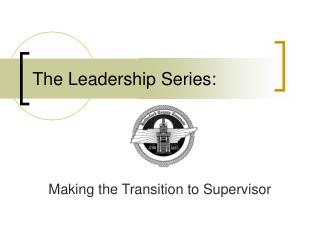 The Leadership Series:
