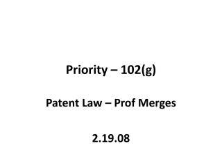Priority – 102(g)