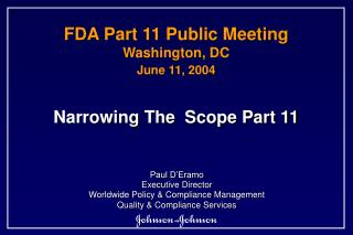 FDA Part 11 Public Meeting Washington, DC June 11, 2004