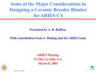 Some of the Major Considerations in Designing a Ceramic Breeder Blanket for ARIES-CS