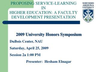 PROPOSING SERVICE-LEARNING IN  HIGHER EDUCATION: A FACULTY DEVELOPMENT PRESENTATION