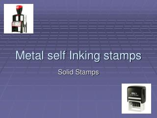 metal self inking stamps
